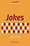 Jokes Have a Laugh and Improve Your English (Easy English!) by Adrian Wallwork