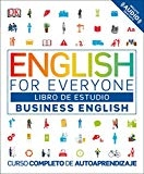 English for Everyone Business English, Libro de Estudio (Spanish Edition) by DK