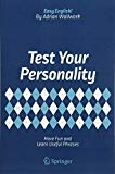 Test Your Personality Have Fun and Learn Useful Phrases (Easy English!) by Adrian Wallwork
