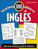 Sus Primeras 100 Palabras en Ingles  Your First 100 Words in English by Jane Wightwick