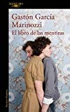 El libro de las mentiras / The Book of Lies (Spanish Edition) by Gaston Garcia Marinozzi