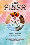 Cinco elementos, Los (Spanish Edition) by Dondi Dahlin