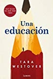 Una educación / Educated A Memoir (Spanish Edition) by Tara Westover