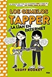 Los gemelos Tapper la lían en Internet / The Tapper Twins Go Viral (Spanish Edition) (Los gemelos Tapper / Tapper Twins) by Geoff Rodkey
