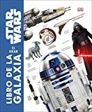 Star Wars El gran libro de la galaxia (Spanish Edition) by David Reynolds