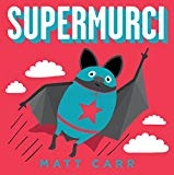 Supermurci / Superbat (Spanish Edition) by Matt Carr