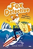 Fox detective # 4. Una aventura a pedir de boca (Spanish Edition) by Adam Frost