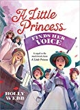 A Little Princess Finds Her Voice by Holly Webb