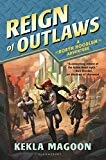 Reign of Outlaws (A Robyn Hoodlum Adventure) by Kekla Magoon