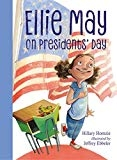 Ellie May on Presidents' Day by Hillary Homzie