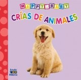 Crías de animales (Happy Baby) (Spanish Edition)