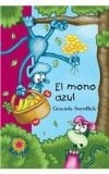 El Mono Azul/ The Blue Monkey (Spanish Edition) by Graciela Sverdlick