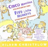 Cinco monitos Coleccion de oro/Five Little Monkeys Storybook Treasury (A Five Little Monkeys Story) (Spanish and English Edition) by Eileen Christelow