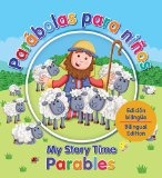 Parábolas para niños - My Story Time Parables Edición bilingue - Bilngual edition (Spanish Edition) by Juliet David