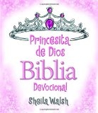 Princesita de Dios Biblia devocional (Spanish Edition) by Sheila Walsh