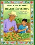 Sweet Memories /Dulces recuerdos (Spanish and English Editon) (Spanish Edition) by Kathleen Contreras